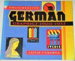 画像1: 洋書)Progressive GERMAN Graphics1900-1937/ドイツ戦前ポスター包装デザイン集